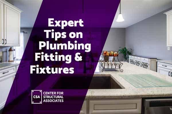 CSA _ Blog _ Expert Tips on Plumbing Fitting & Fixtures